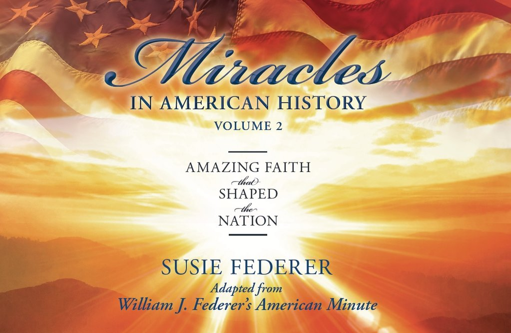 Miracles in American History II