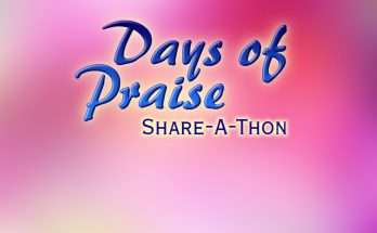 Days of Praise Share-A-Thon